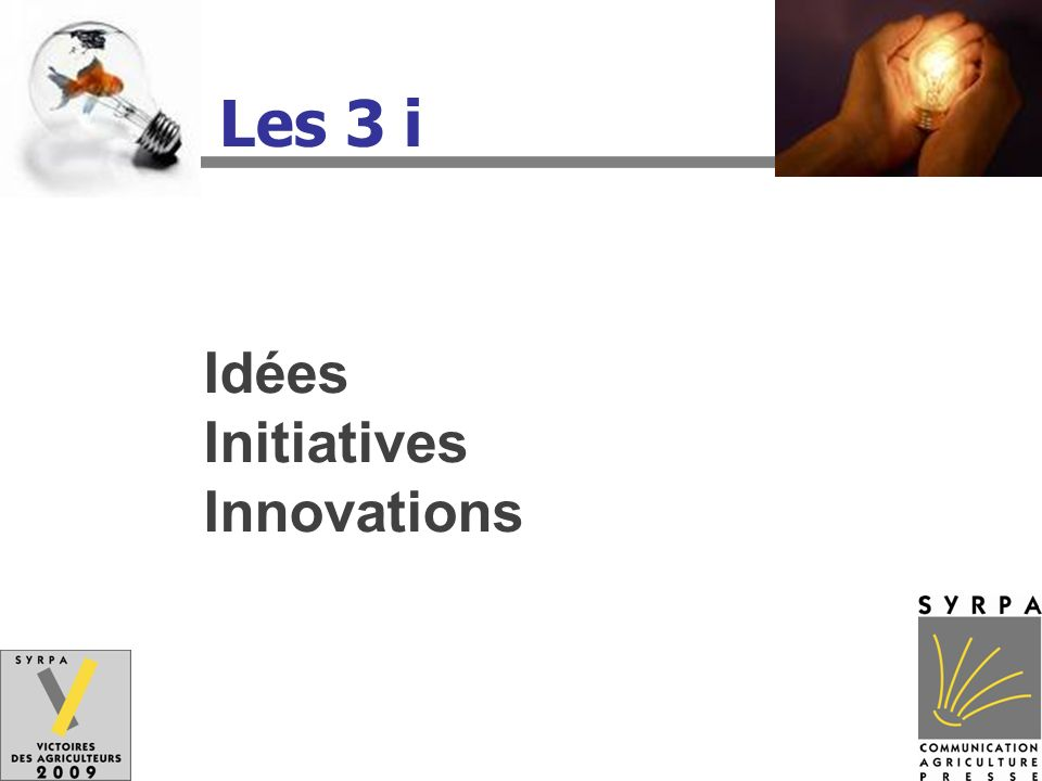 Les 3 i Idées Initiatives Innovations