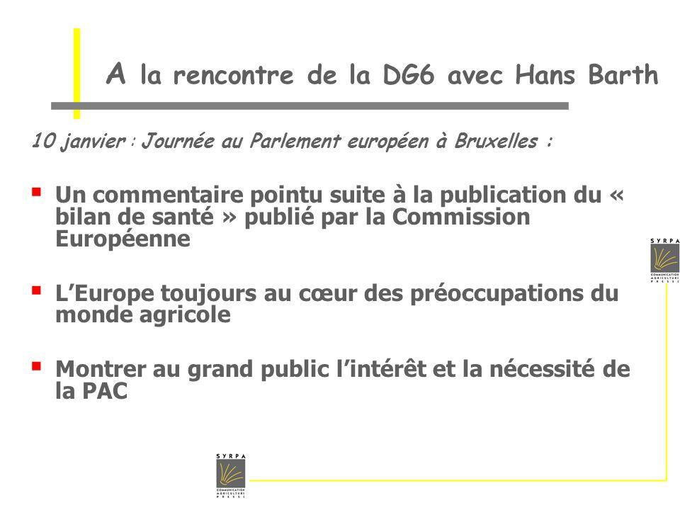 A la rencontre de la DG6 avec Hans Barth 10 janvier : Journée au Parlement européen à Bruxelles : Un commentaire pointu suite à la publication du « bi