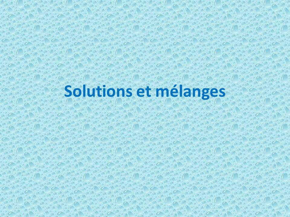 Solutions et mélanges