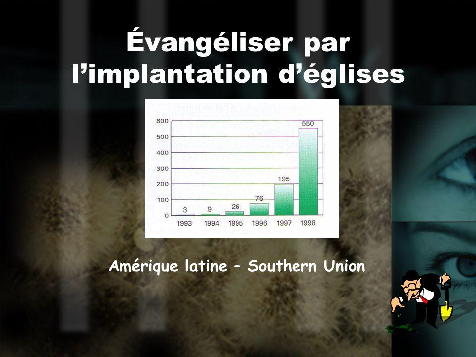 Évangéliser par limplantation déglises Amérique latine – Southern Union