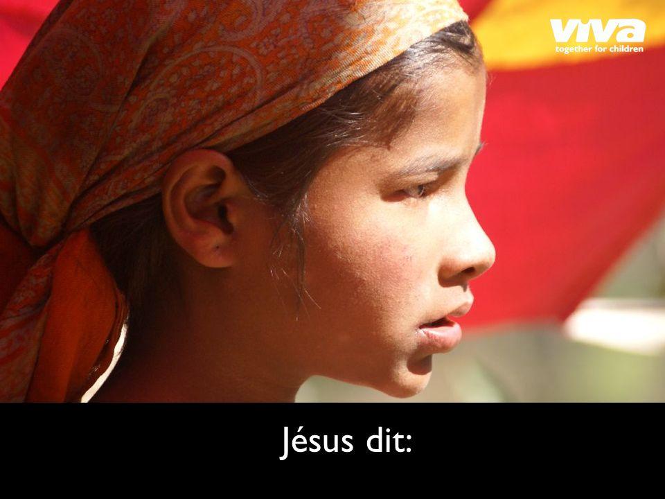 Jésus dit: