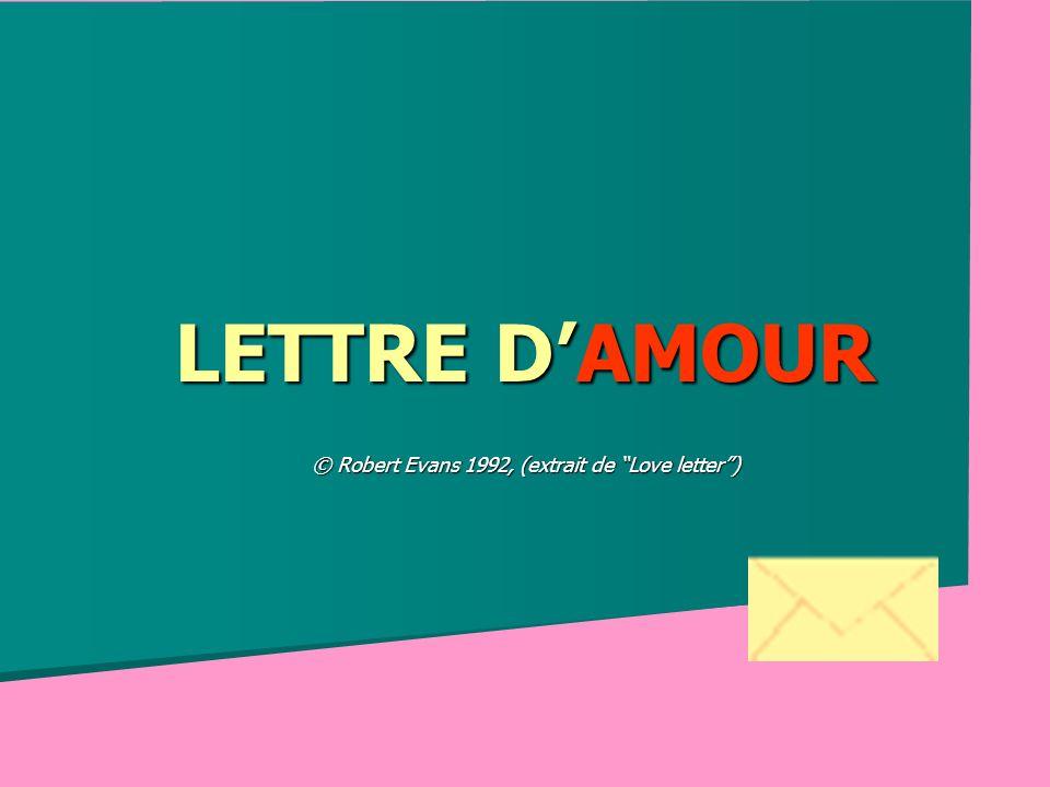 LETTRE DAMOUR © Robert Evans 1992, (extrait de Love letter)
