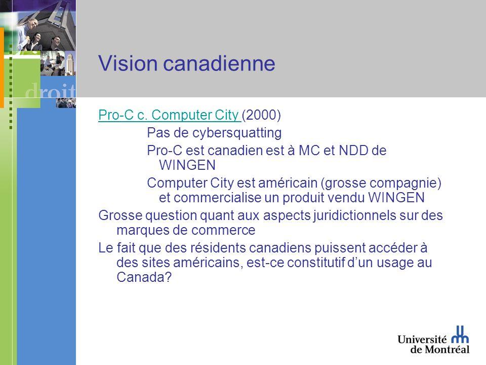 Vision canadienne Pro-C c. Computer City Pro-C c.