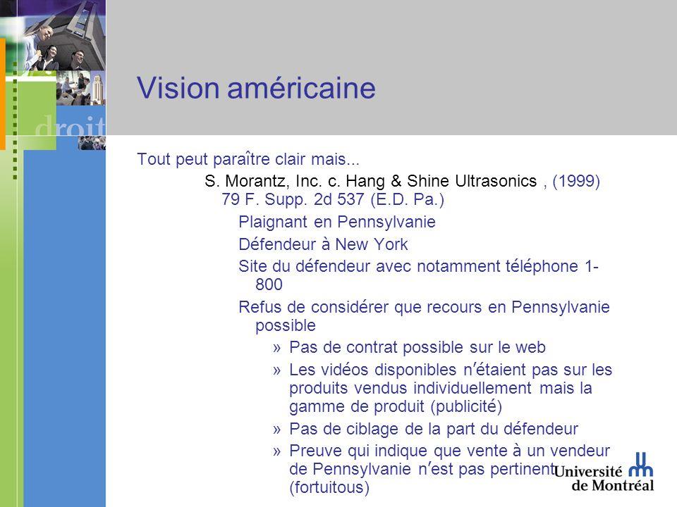 Vision américaine Tout peut para î tre clair mais … S.