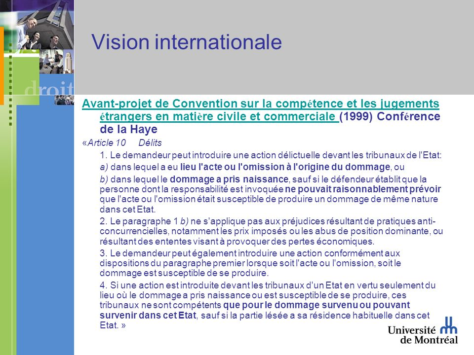 Vision internationale Avant-projet de Convention sur la comp é tence et les jugements é trangers en mati è re civile et commerciale Avant-projet de Co