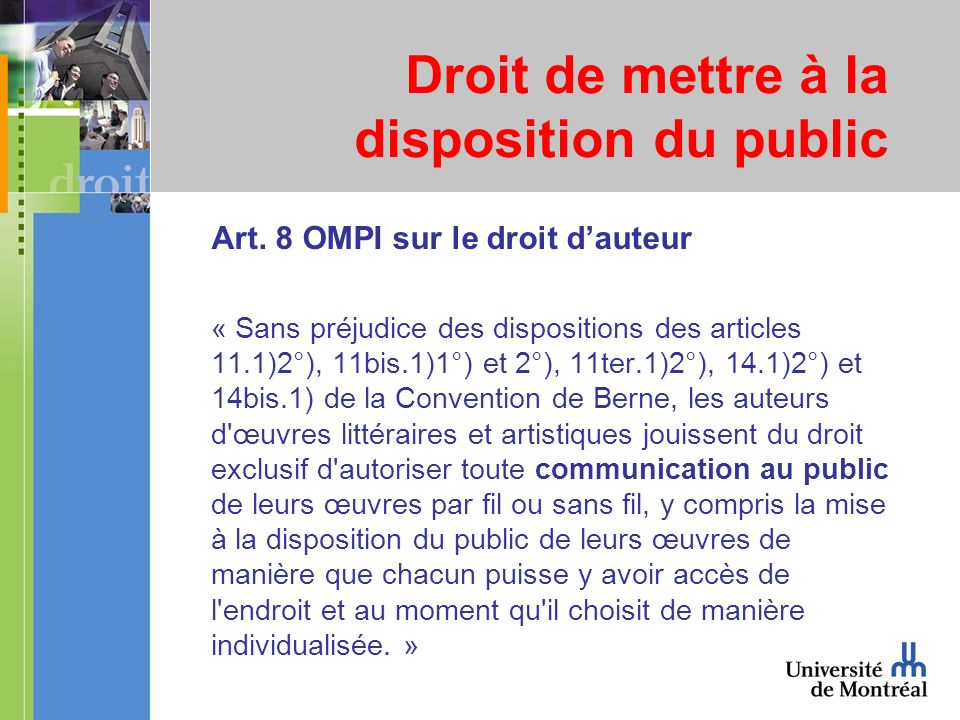 Droit de mettre à la disposition du public Art.