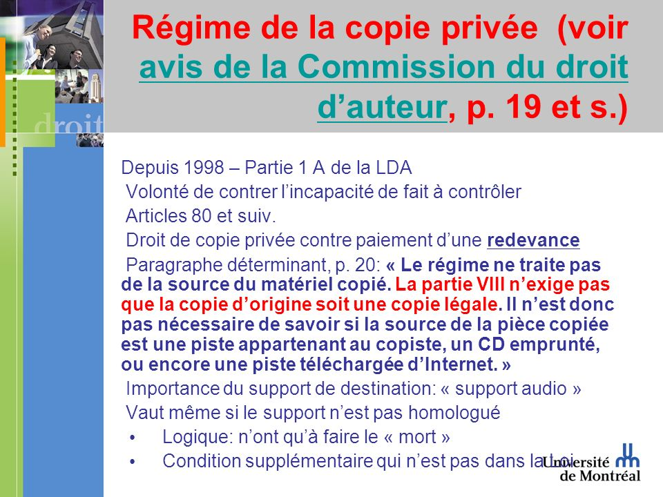 Régime de la copie privée (voir avis de la Commission du droit dauteur, p.