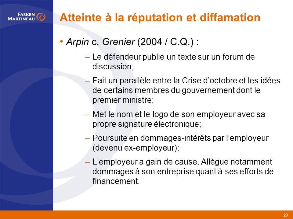 23 Atteinte à la réputation et diffamation Arpin c.