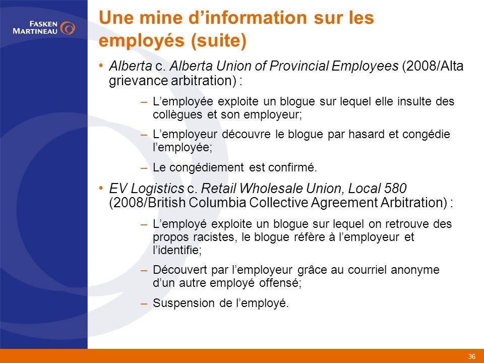 36 Une mine dinformation sur les employés (suite) Alberta c.