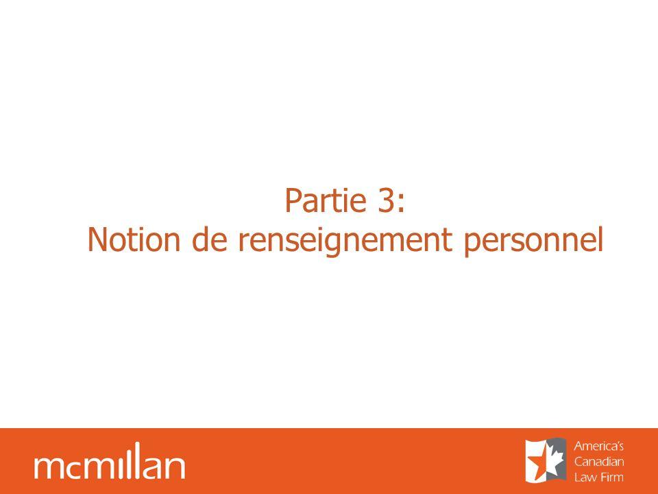 Partie 3: Notion de renseignement personnel