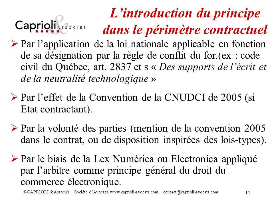 ©CAPRIOLI & Associés – Société dAvocats, www.caprioli-avocats.com – contact@caprioli-avocats.com 17 Lintroduction du principe dans le périmètre contra