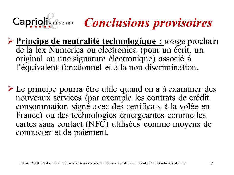 ©CAPRIOLI & Associés – Société dAvocats, www.caprioli-avocats.com – contact@caprioli-avocats.com 21 Conclusions provisoires Principe de neutralité tec