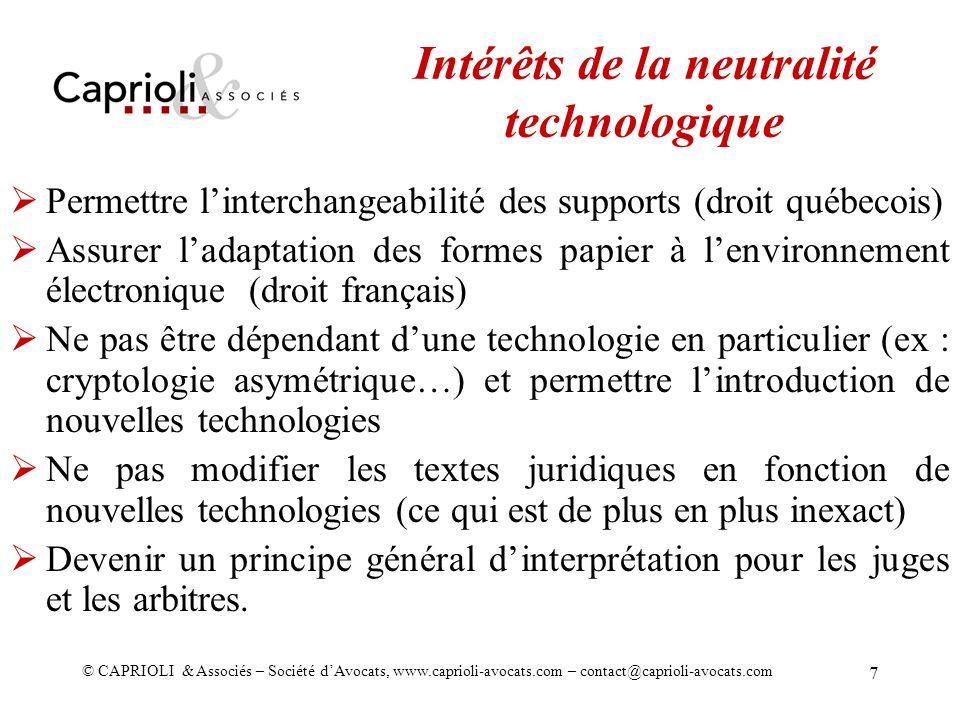 © CAPRIOLI & Associés – Société dAvocats, www.caprioli-avocats.com – contact@caprioli-avocats.com 7 Permettre linterchangeabilité des supports (droit