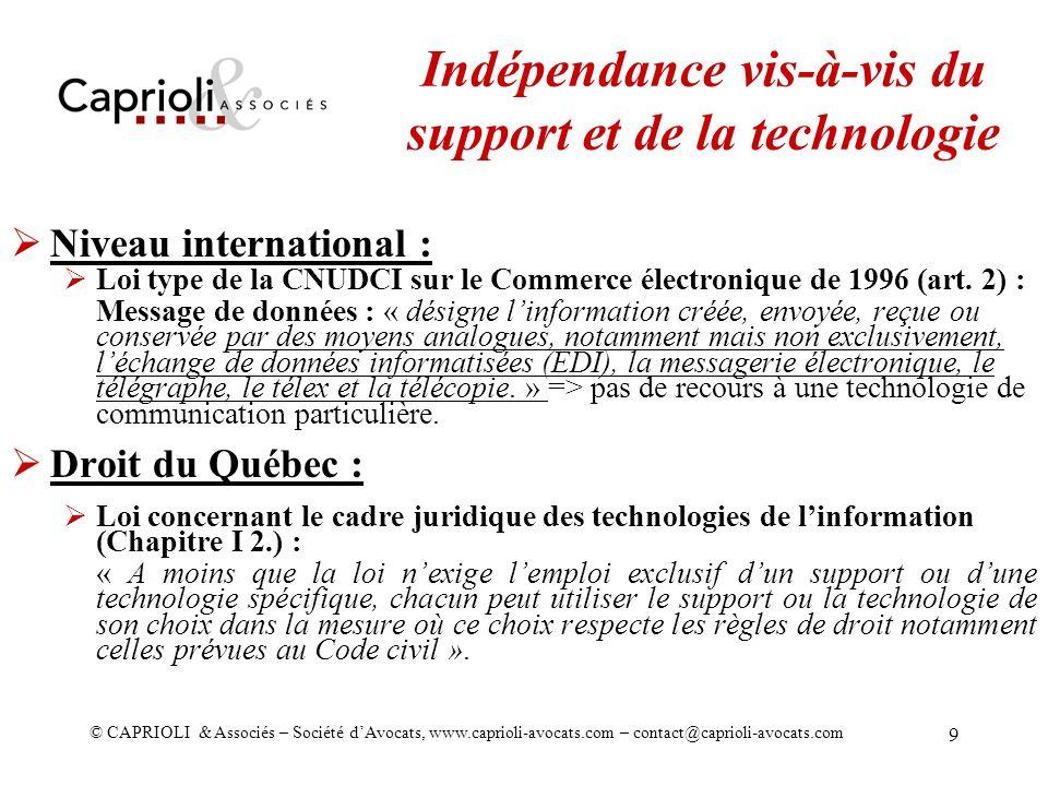 © CAPRIOLI & Associés – Société dAvocats, www.caprioli-avocats.com – contact@caprioli-avocats.com 9 Niveau international : Loi type de la CNUDCI sur l