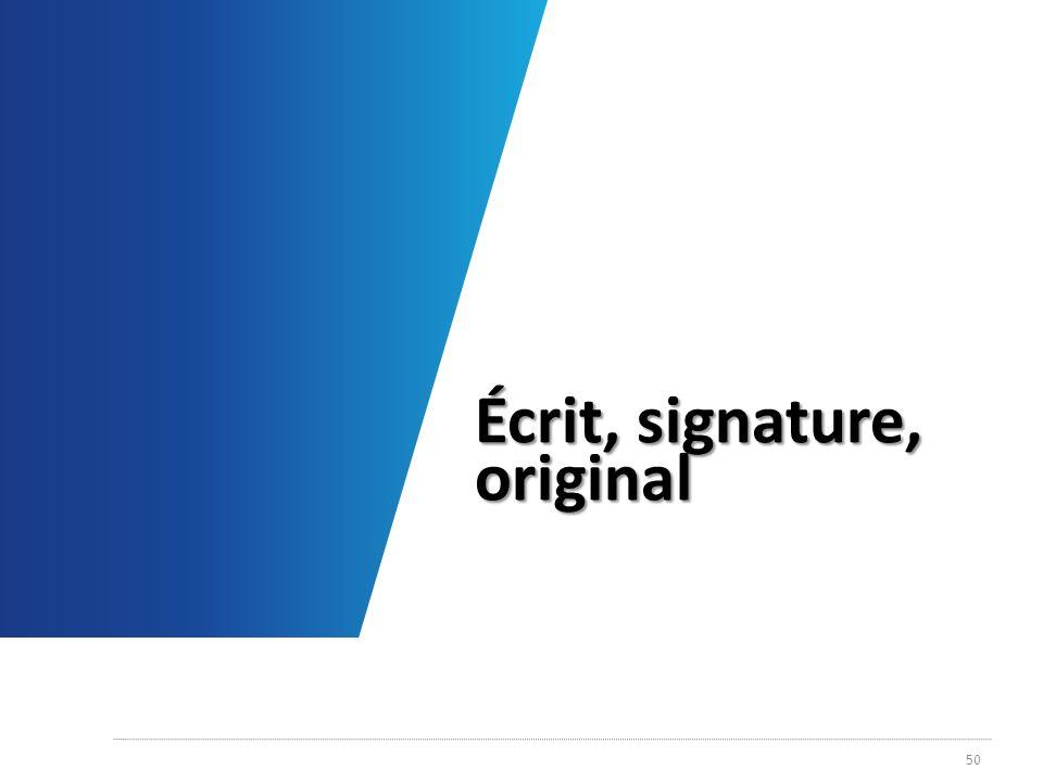Écrit, signature, original 50