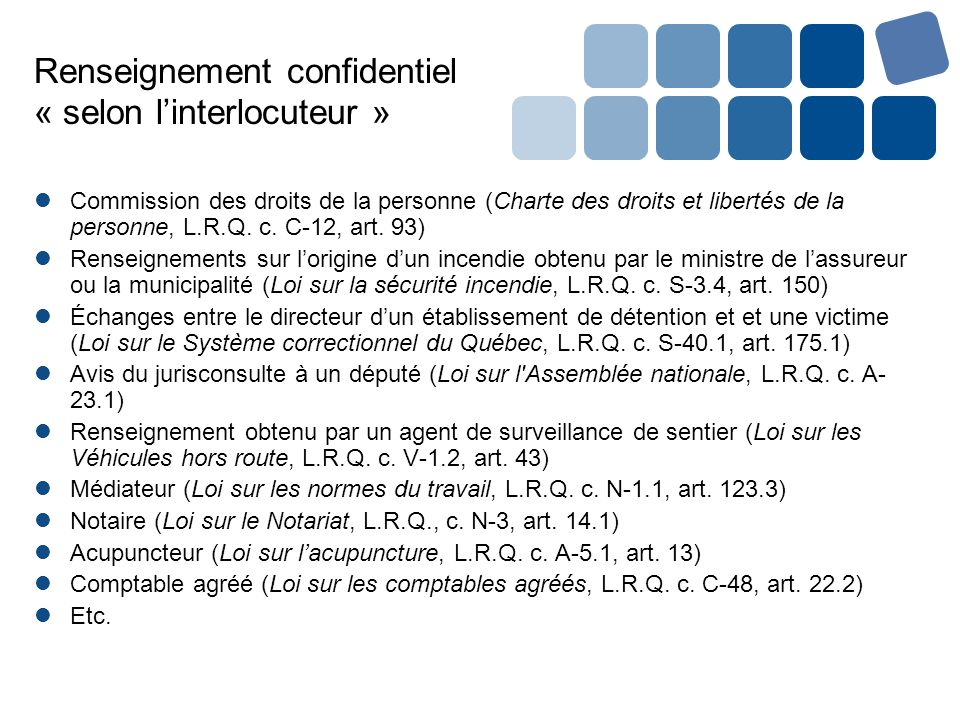 Renseignement confidentiel « selon linterlocuteur » Commission des droits de la personne (Charte des droits et libertés de la personne, L.R.Q. c. C-12