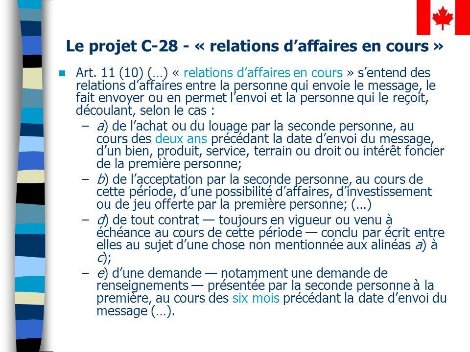 Le projet C-28 - « relations daffaires en cours » Art.