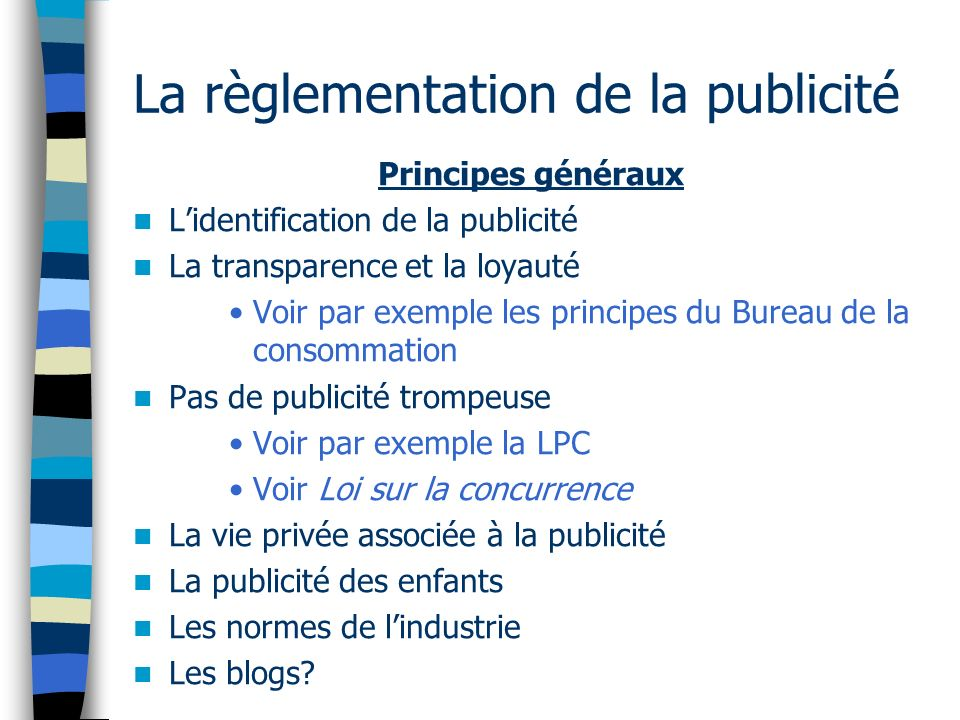 Le spamming Canada: –Projet C-27 (2009): Loi sur la protection du commerce électronique –Réintroduit sous Projet C-28 (2010): : Loi visant lélimination des pourriels sur les réseaux Internet et sans fil.