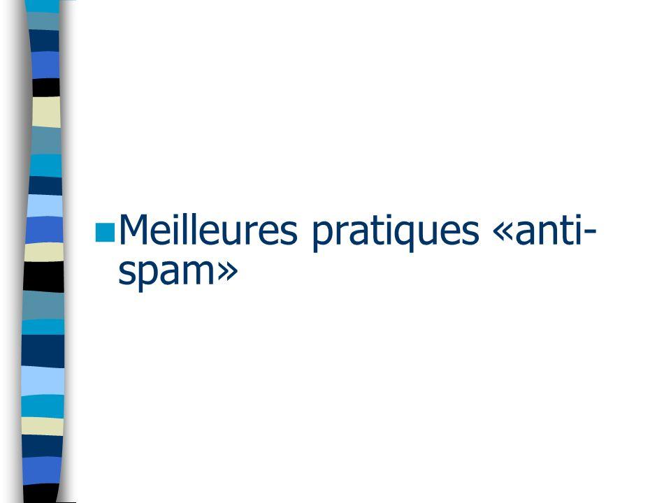 Meilleures pratiques «anti- spam»