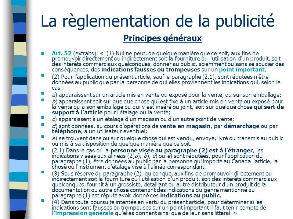 La règlementation de la publicité Principes généraux Art.