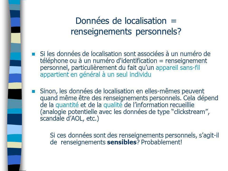 Données de localisation = renseignements personnels.