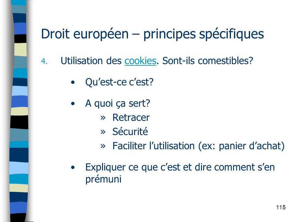115 Droit européen – principes spécifiques 4. Utilisation des cookies. Sont-ils comestibles? Quest-ce cest? A quoi ça sert? »Retracer »Sécurité »Facil