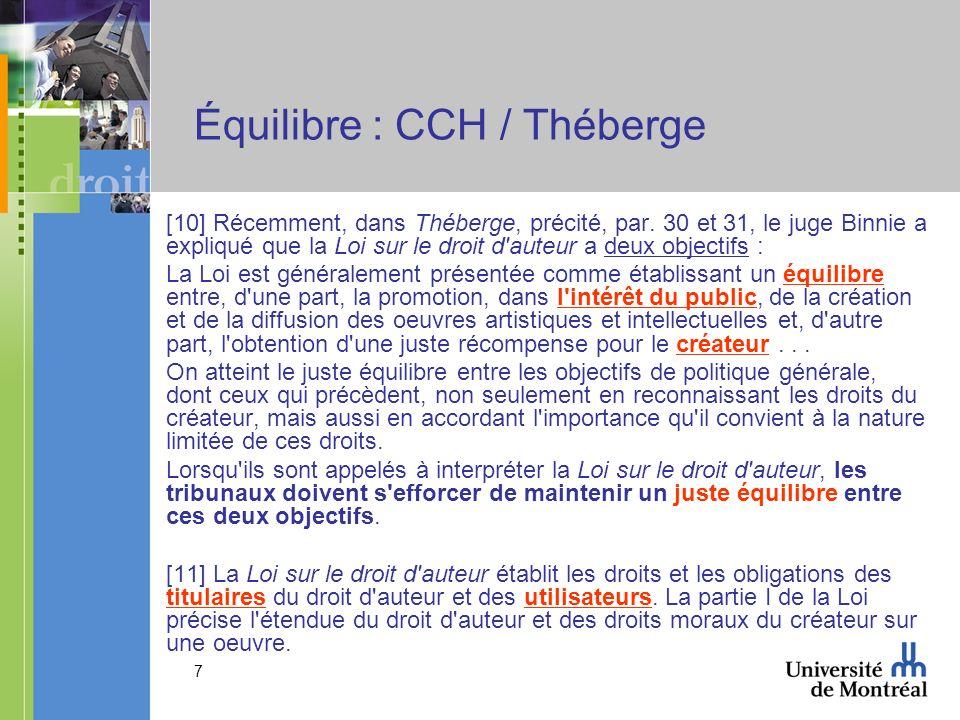 7 Équilibre : CCH / Théberge [10] Récemment, dans Théberge, précité, par.
