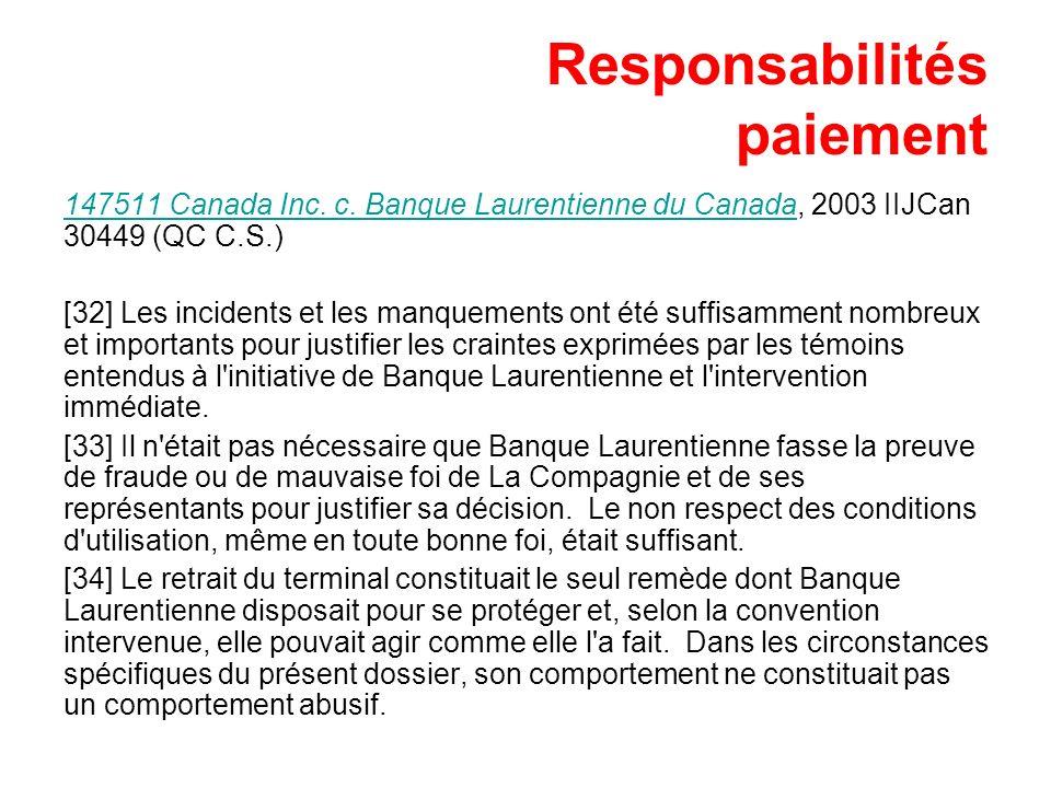 Responsabilités paiement 147511 Canada Inc. c. Banque Laurentienne du Canada147511 Canada Inc. c. Banque Laurentienne du Canada, 2003 IIJCan 30449 (QC