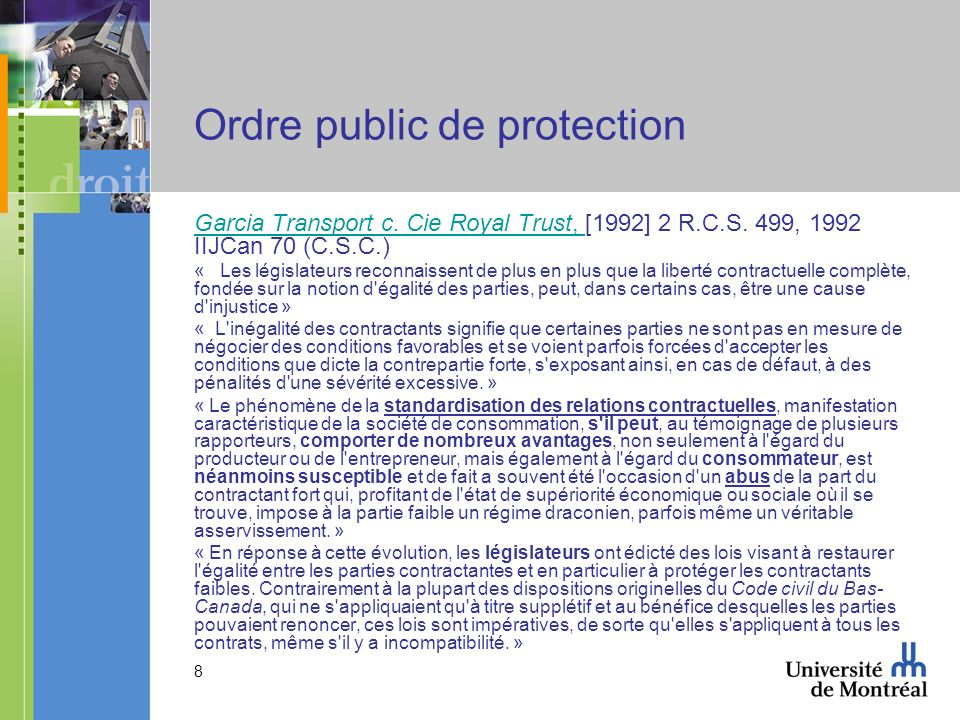 8 Ordre public de protection Garcia Transport c. Cie Royal Trust, Garcia Transport c.