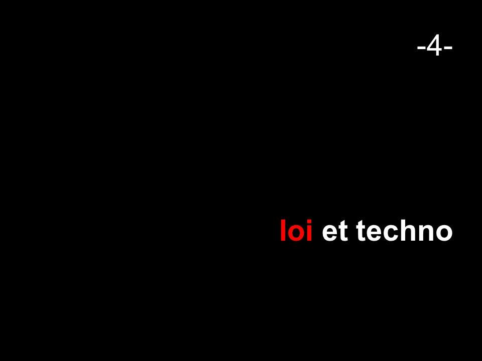 -4- loi et techno