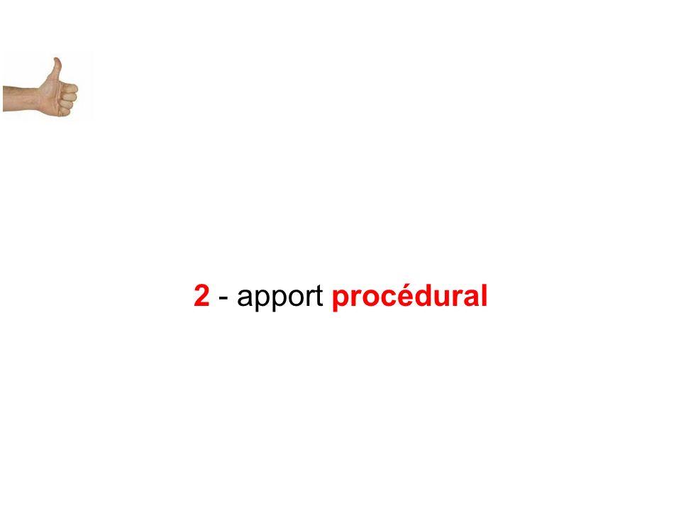 2 - apport procédural