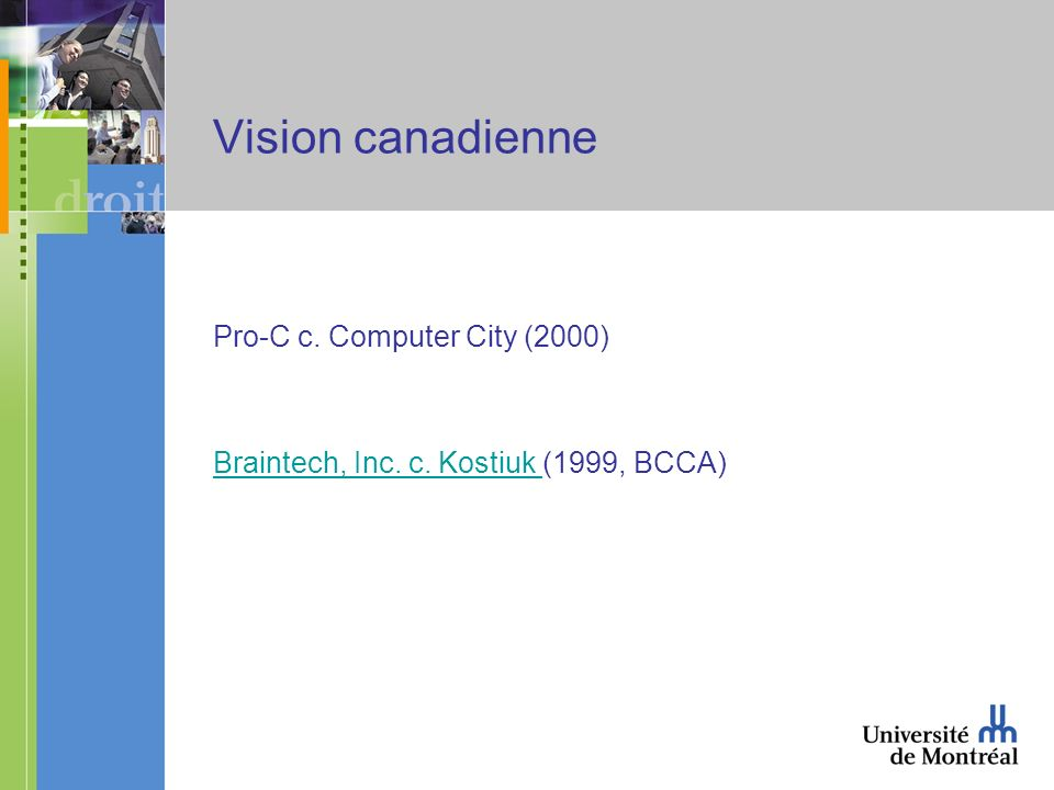 Vision canadienne Pro-C c. Computer City (2000) Braintech, Inc.