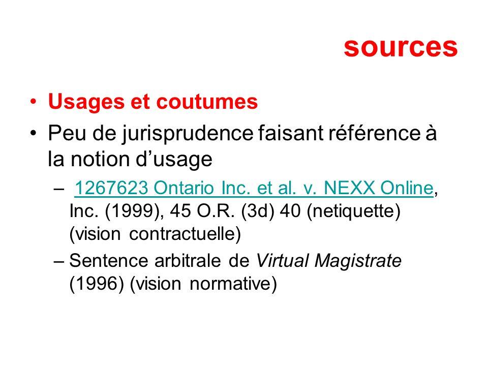 sources Usages et coutumes Peu de jurisprudence faisant référence à la notion dusage – 1267623 Ontario Inc. et al. v. NEXX Online, Inc. (1999), 45 O.R