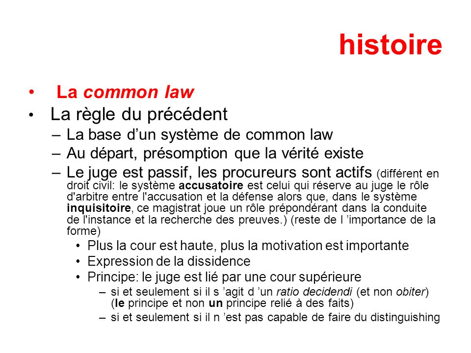 histoire La common law L application du distinguishing –Faits trop larges (Donaghue c.