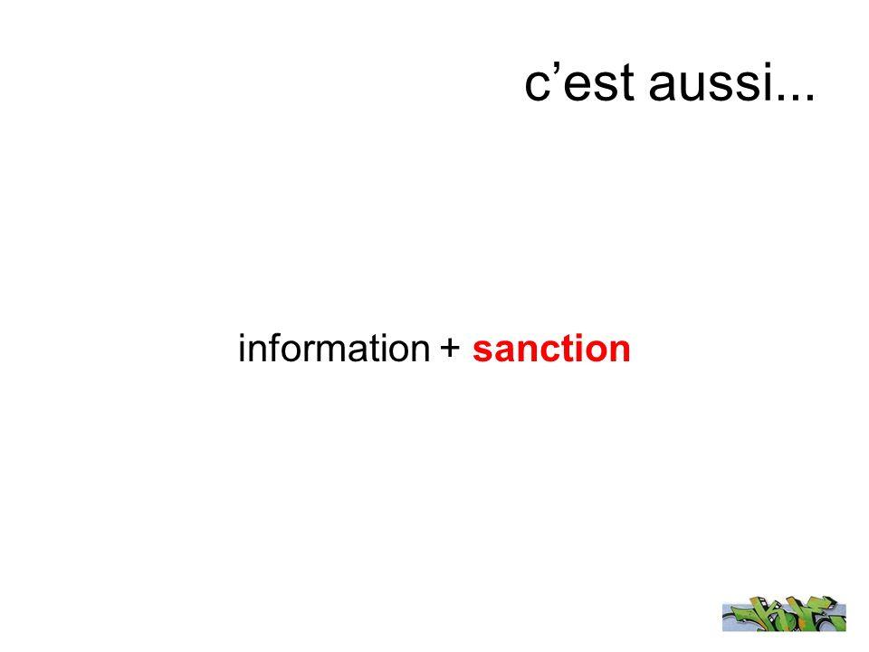 cest aussi... information + sanction