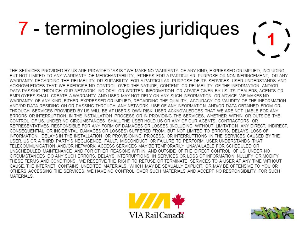 7 - terminologies juridiques THE SERVICES PROVIDED BY US ARE PROVIDED