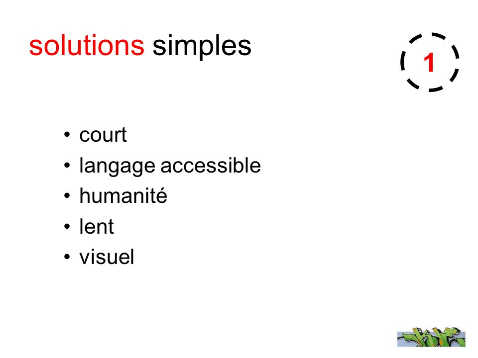 solutions simples court langage accessible humanité lent visuel 1