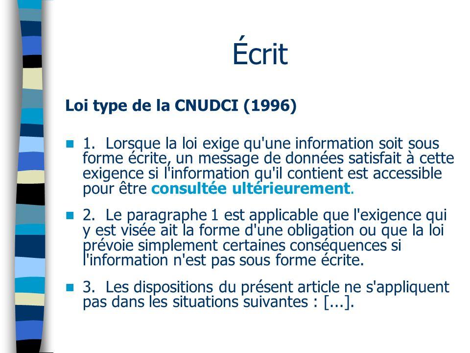 Écrit Loi type de la CNUDCI (1996) 1.