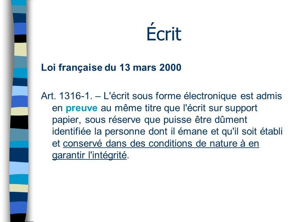 Écrit Loi française du 13 mars 2000 Art. 1316-1.