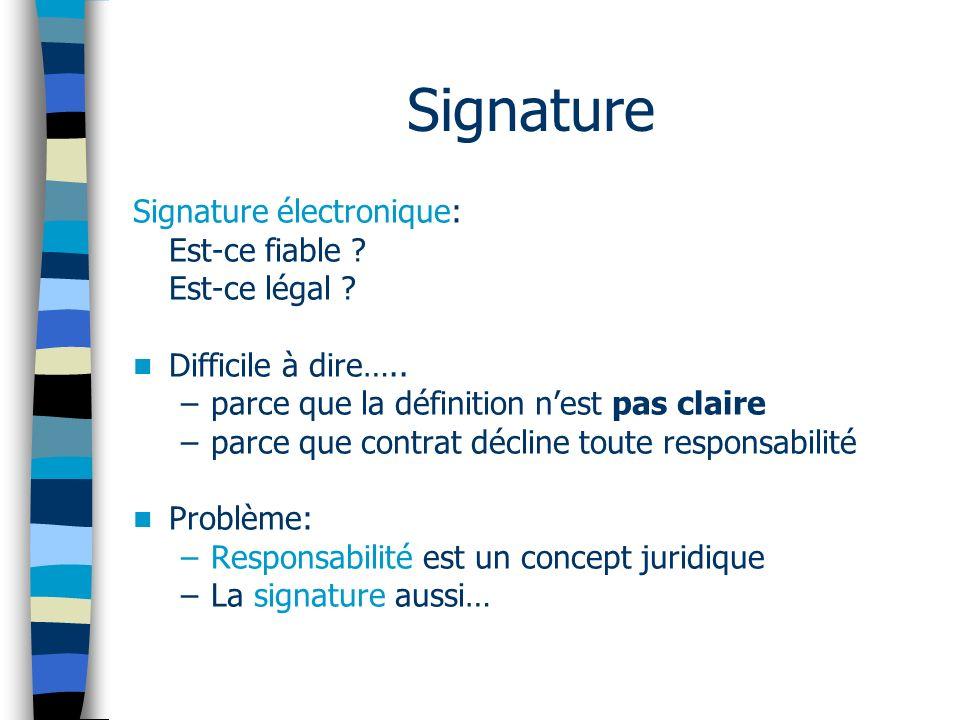 Signature Signature électronique: Est-ce fiable . Est-ce légal .
