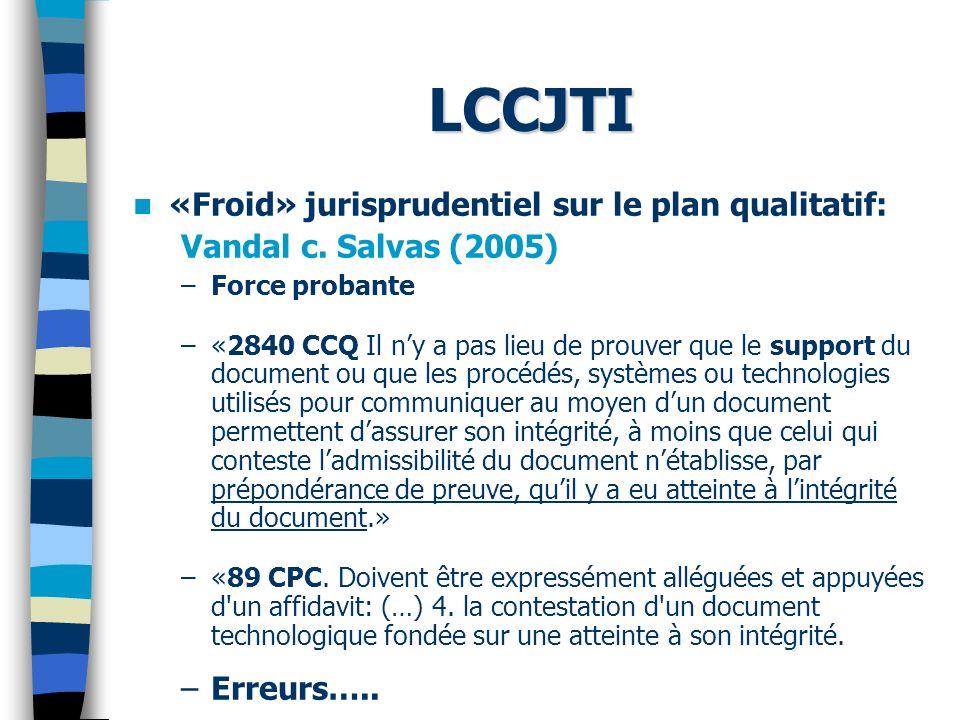 LCCJTI «Froid» jurisprudentiel sur le plan qualitatif: Vandal c.