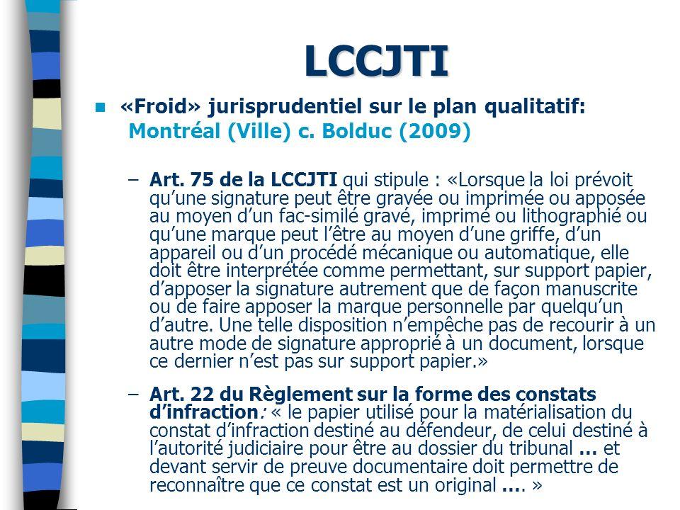 LCCJTI «Froid» jurisprudentiel sur le plan qualitatif: Montréal (Ville) c.