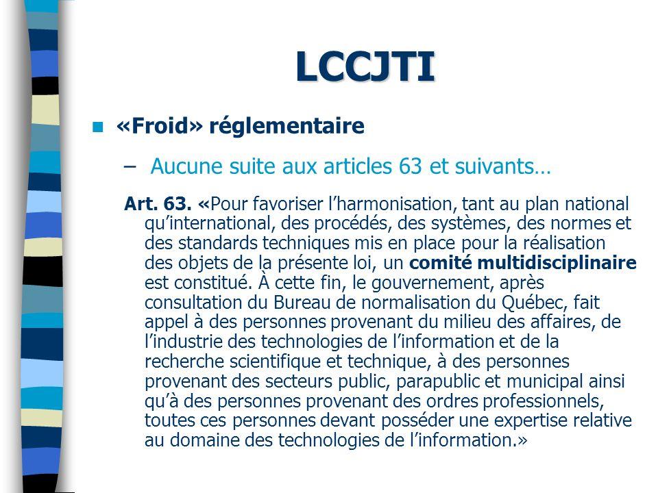 LCCJTI «Froid» réglementaire – Aucune suite aux articles 63 et suivants… Art.