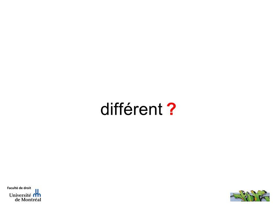 différent ?