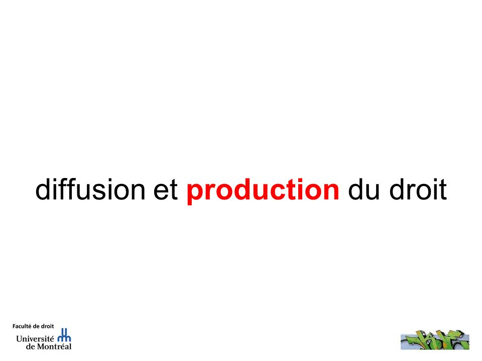 diffusion et production du droit