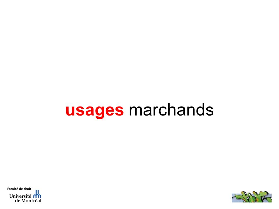 usages marchands