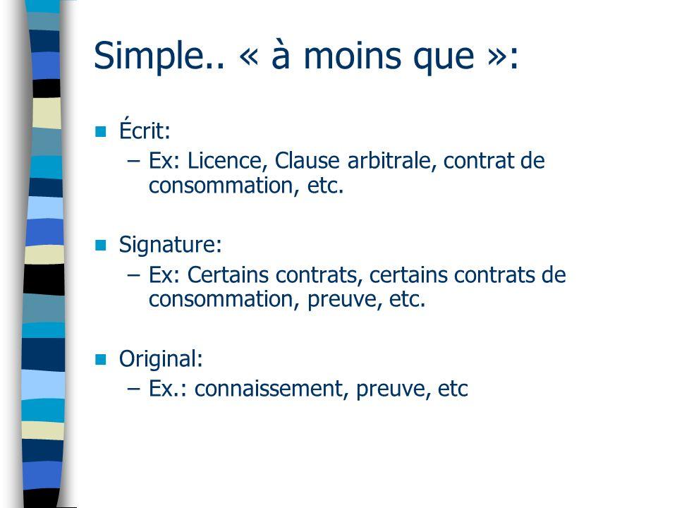 Convention des Nations Unies sur lutilisation de communications électroniques dans les contrats internationaux - (2005) Pourquoi une telle convention.