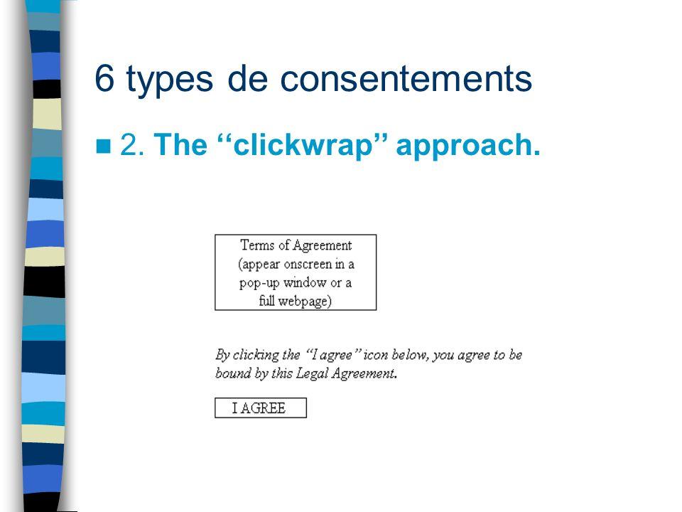 6 types de consentements 3. The notice + dual confirmation approach.