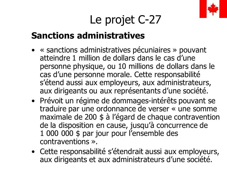 Le projet C-27 Sanctions administratives « sanctions administratives pécuniaires » pouvant atteindre 1 million de dollars dans le cas dune personne ph