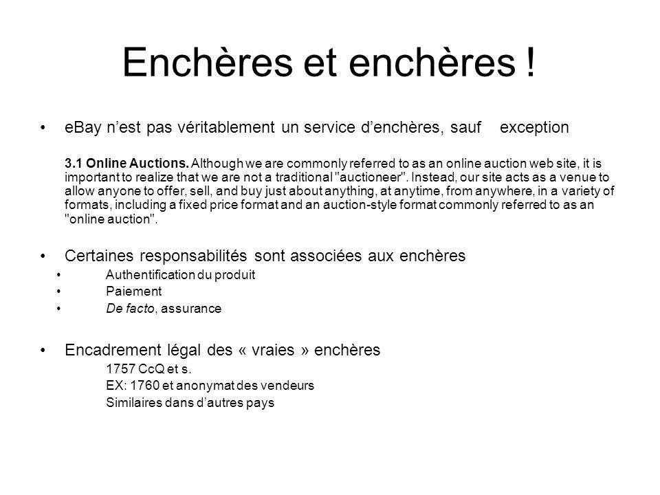 Enchères et enchères ! eBay nest pas véritablement un service denchères, sauf exception 3.1 Online Auctions. Although we are commonly referred to as a